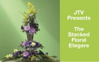How to Create A Flower Etegre' combining 3 Arrangements