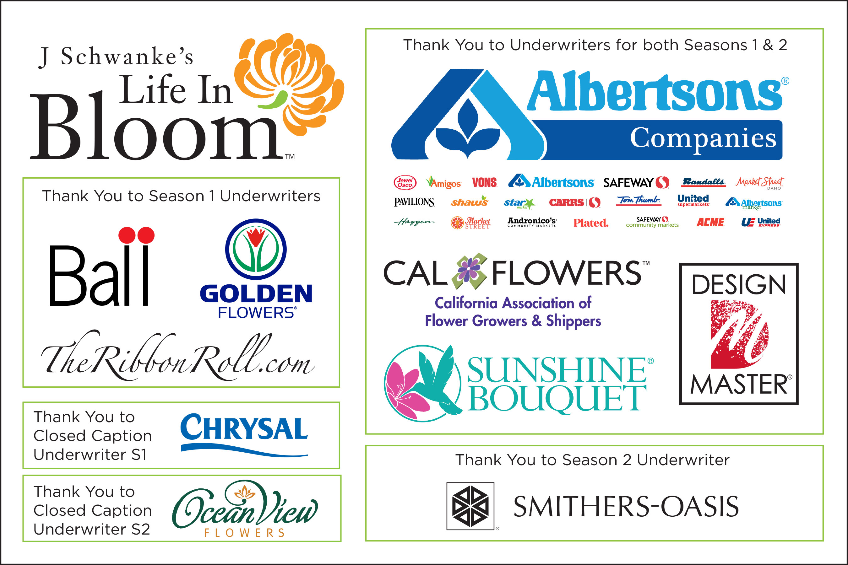 """Thank you to our """"Life in Bloom"""" Underwriters - that make """"J Schwanke's Life in Bloom"""" possible... Learn More!"""