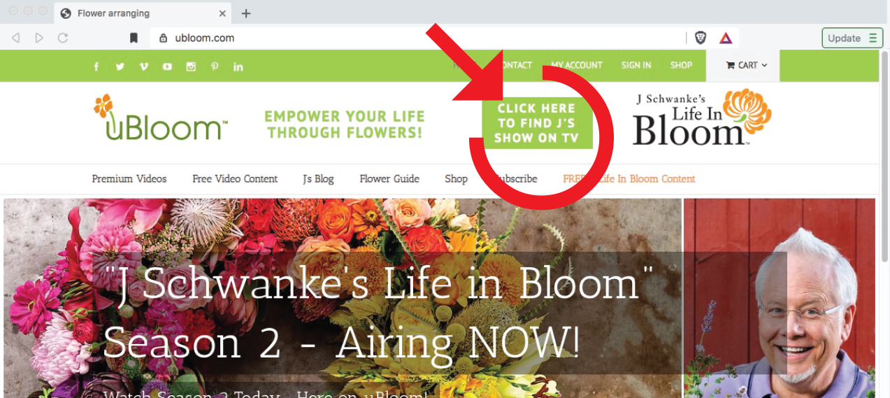 """Find out """"Where to Watch""""- J Schwanke's Life in Bloom in your area- with this NEW Widget on uBloom!"""